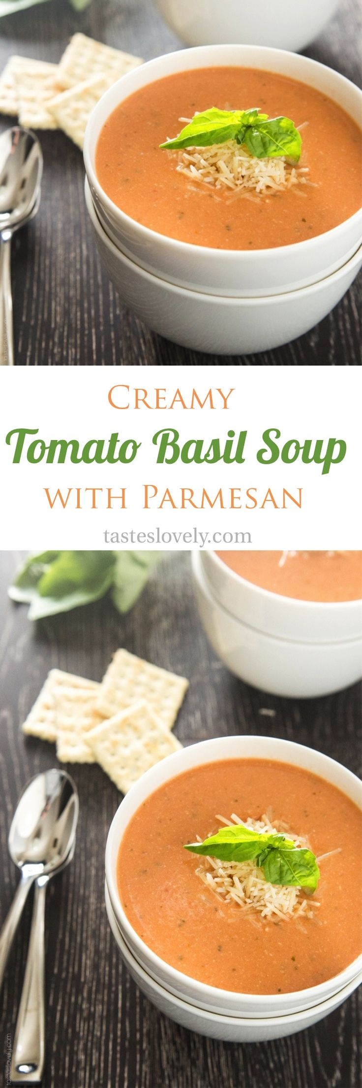 Creamy tomato basil soup with parmesan cheese – the BEST tomato soup I've ever had!
