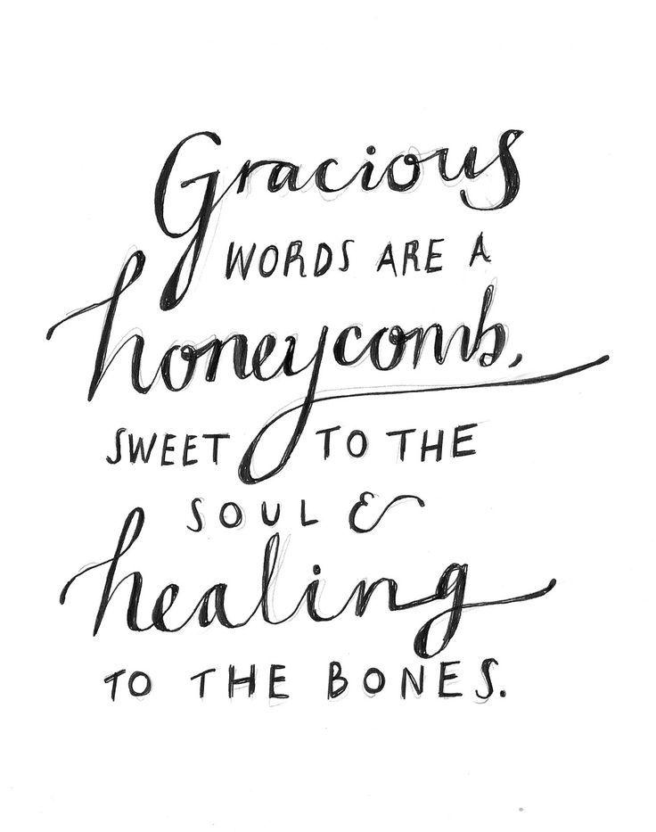 25+ best ideas about Proverbs 16 24 on Pinterest