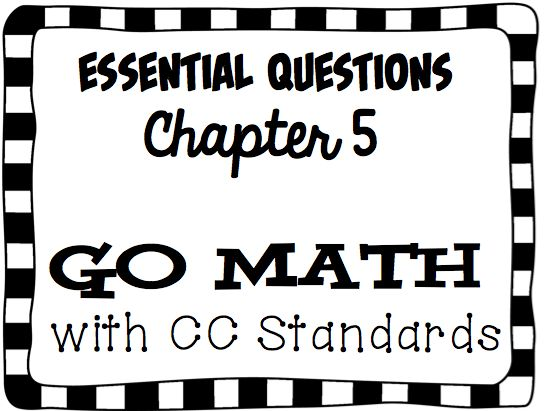 Essential Questions for Chapter 5 (My Go Math Journey