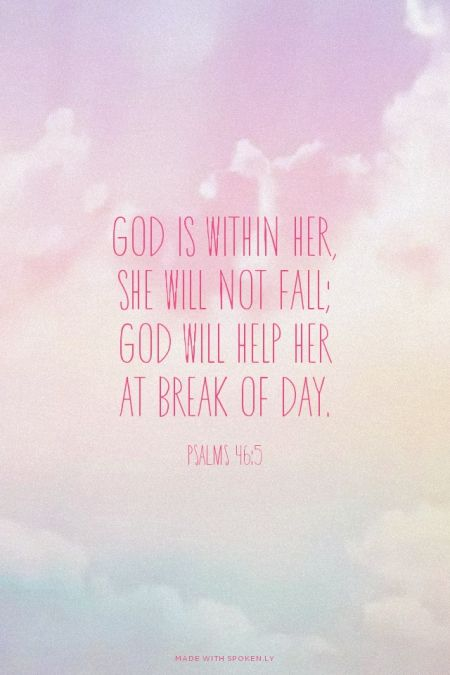 God Is Within Her She Will Not Fall Wallpaper 25 Best Psalm 46 5 Ideas On Pinterest