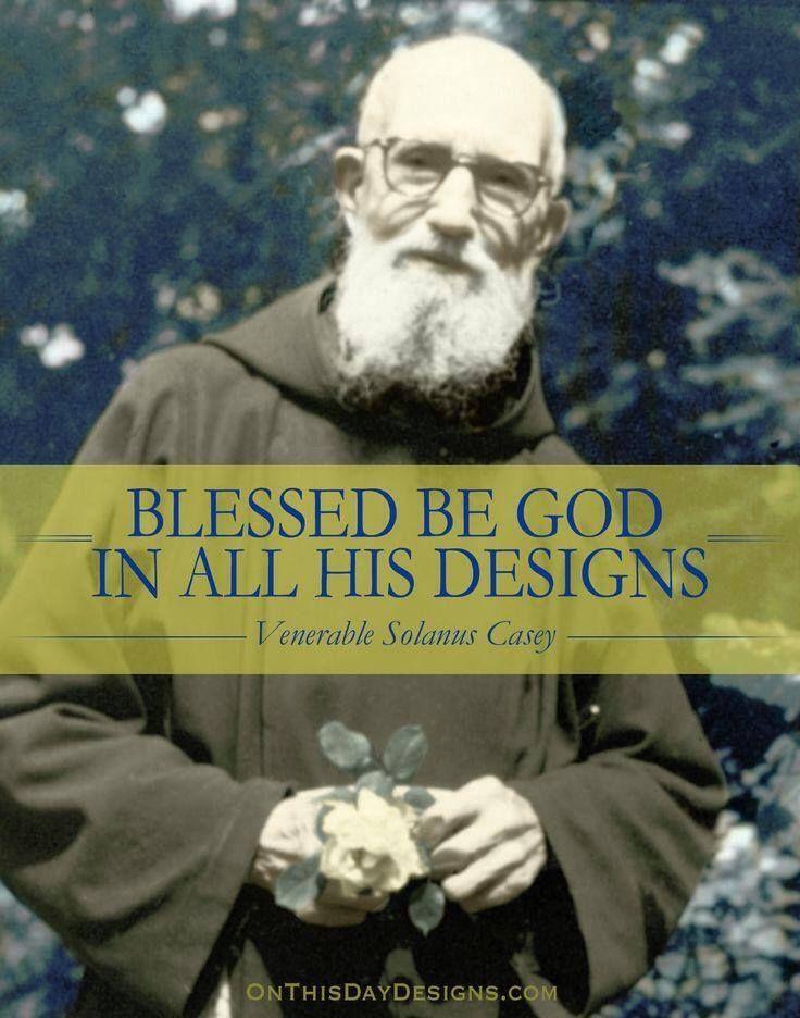17 Images About Solanus Casey On Pinterest God