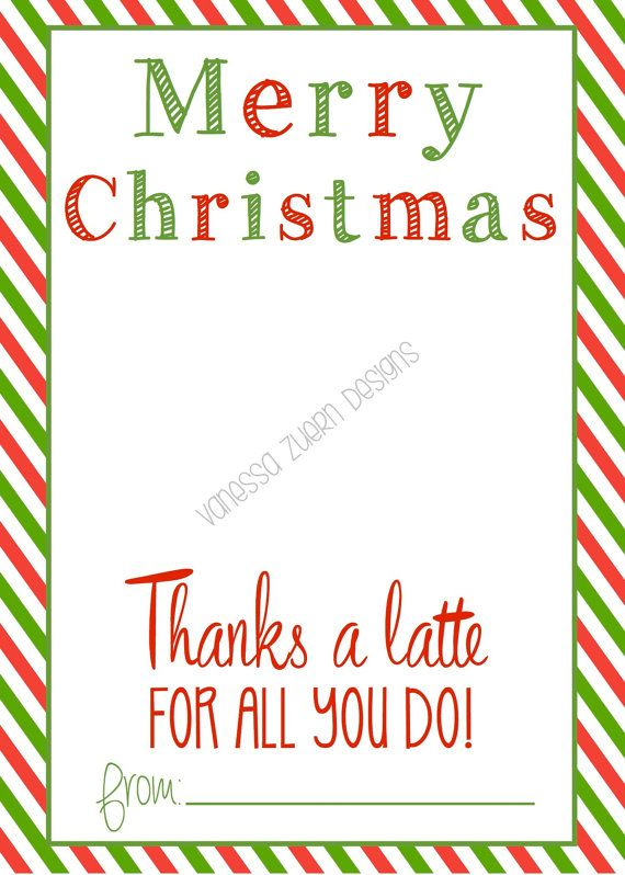 Merry Christmas Thanks A Latte Printable Holds A Starbucks