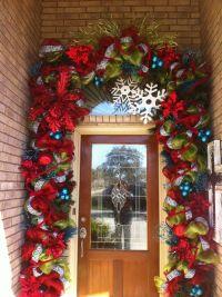 Incredible garland around front door!