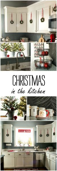 25+ best ideas about Christmas kitchen on Pinterest
