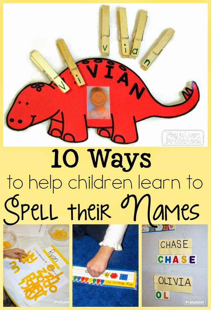 Spelling our Names – 10 Fun Ways to Practice from Play to Learn Preschool