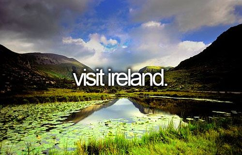 Ireland is my favorite country outside of my own. I would love to visit all of the old castles and the rolling hills as well as