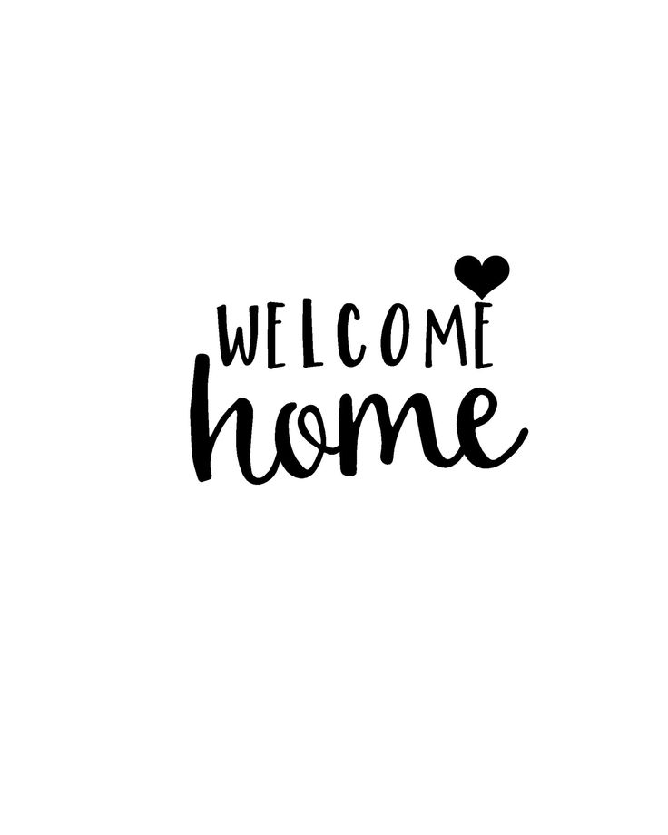 25+ best ideas about Welcome home on Pinterest