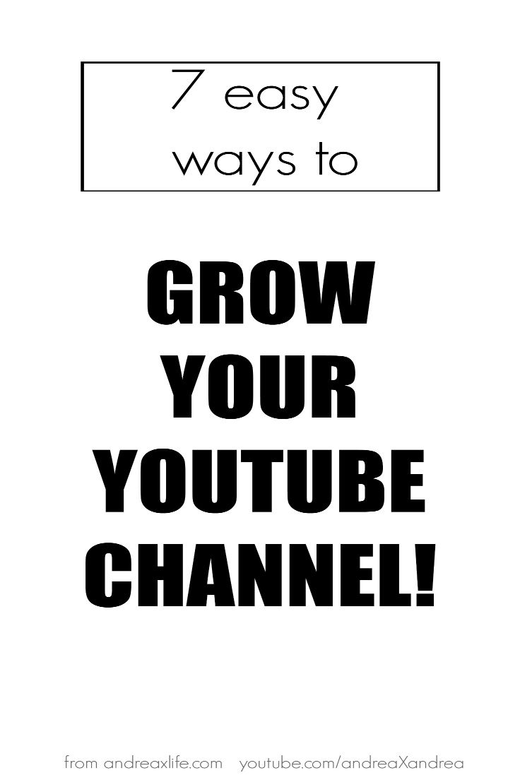 7 easy ways to grow your youtube channel.These are quick