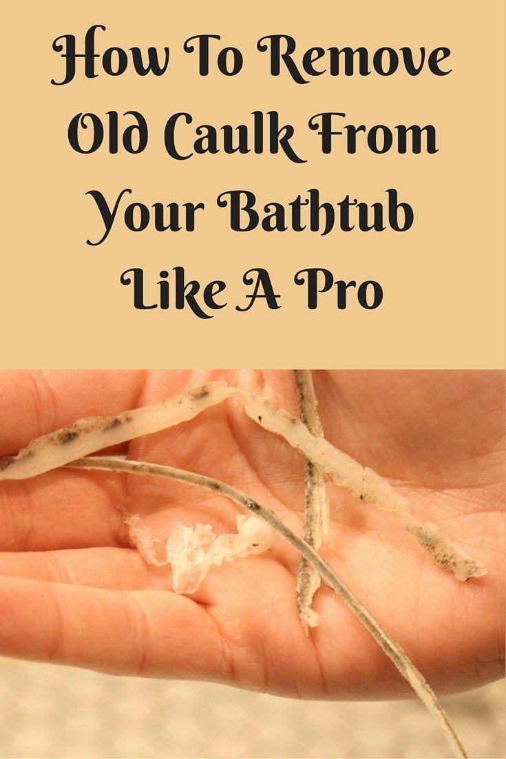 How To Remove Old Caulk From Bathtub Like A Pro Bathtubs