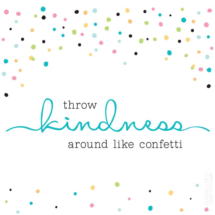 Cute Pintrest Quote Wallpapers Throw Kindness Around Like Confetti Inspirational