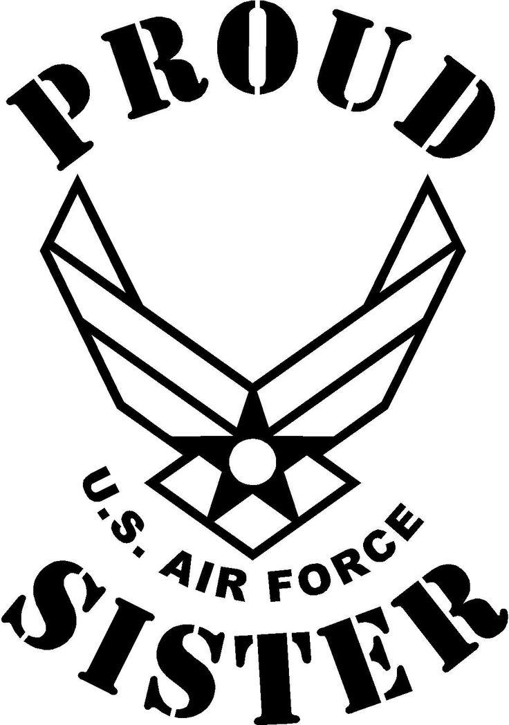 Download Proud USAF Sister | Proud US Air Force Sister | Pinterest ...