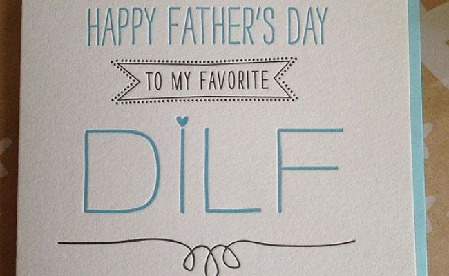 Fathers Day Card Funny Dilf Father S Day Card For
