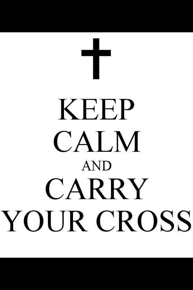 15 best images about Carry Your Cross on Pinterest