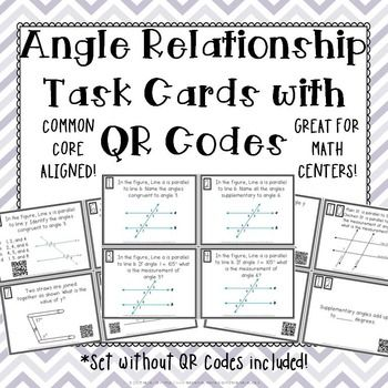 Angle Relationships Task Cards with or without QR Codes