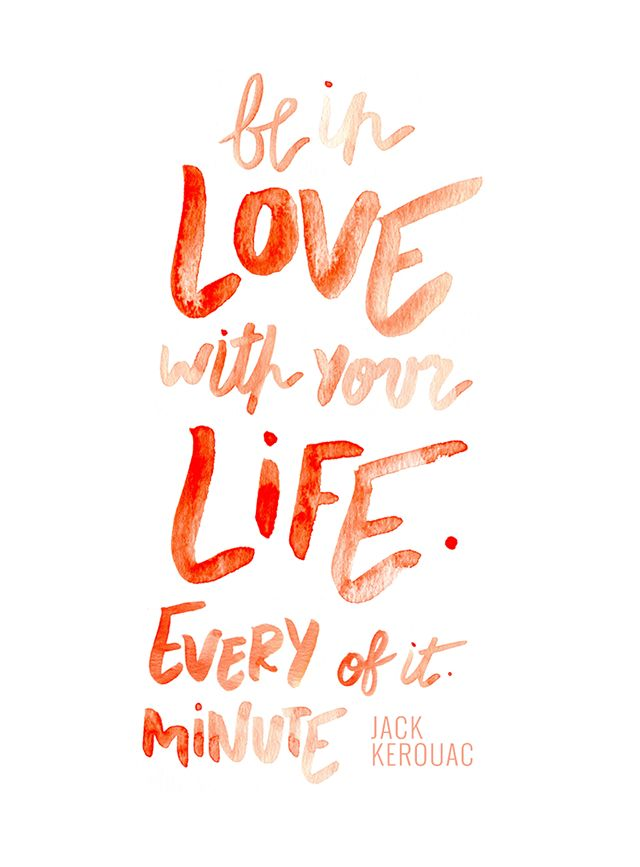 Fall Desktop Wallpaper With Crush Quotes Be In Love With Your Life Every Minute Of It Jack