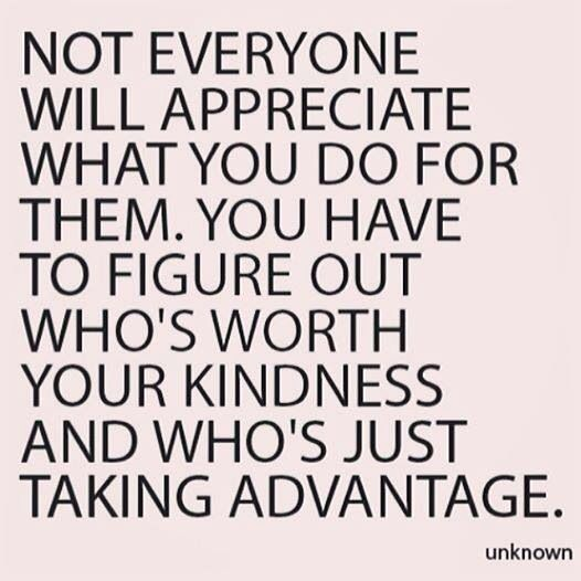 Image result for THEY TAKE ADVANTAGE OF OTHERS.