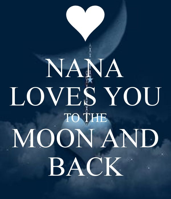 And Back Moon Nana You Loves