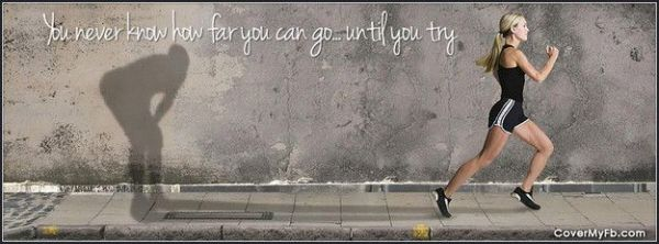 You Never Know How Far You Can Go Facebook Cover