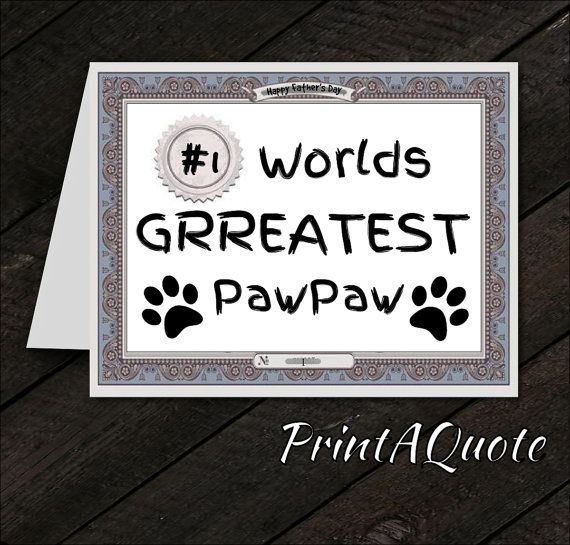 Father's Day Card Father's Day Quotes World's Greatest Paw