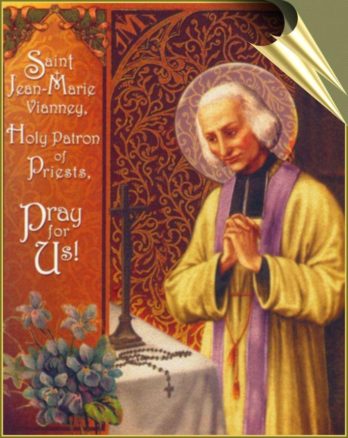 4 August Feast Day St John Vianney St John Vianney