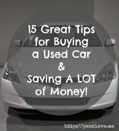 15 Great Tips For Buying Used Car And Saving Money | Car ...