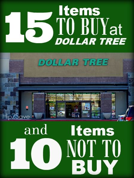 15 Items TO BUY at Dollar Tree and 10 items NOT TO BUY at