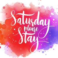 25+ best Saturday Quotes on Pinterest | Great weekend ...