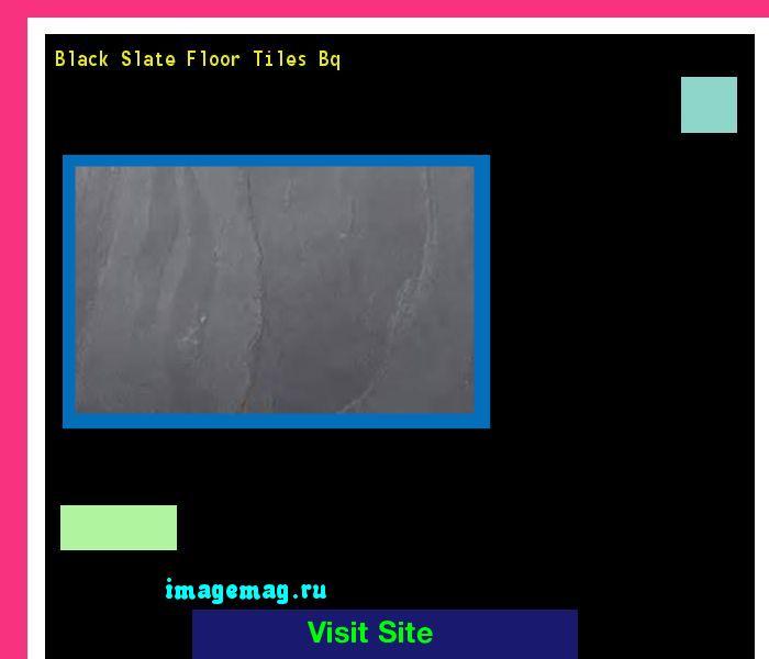 17 Best ideas about Black Slate Floor on Pinterest