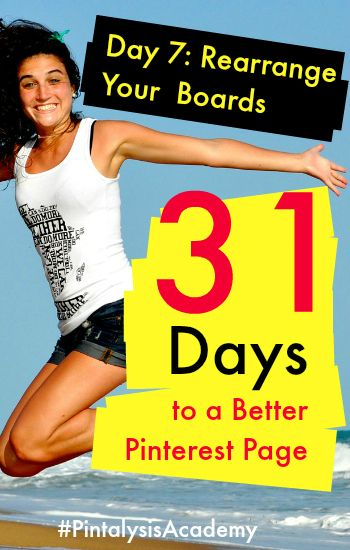17 Best images about 31 Days to a Better Pinterest Page on Pinterest  Back to Challenges and