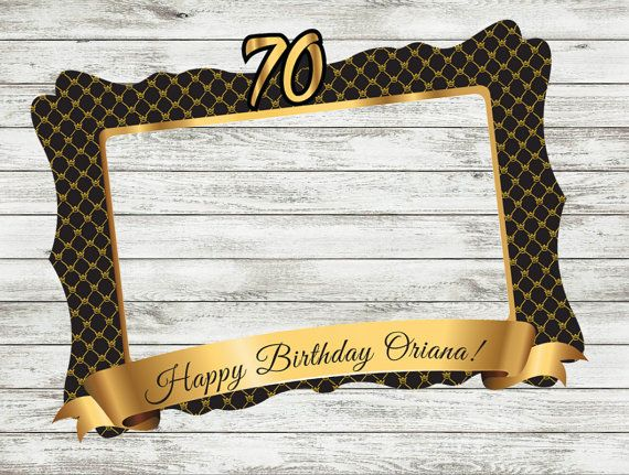 70th Birthday Frame Photo Booth Props DIGITAL FILE By