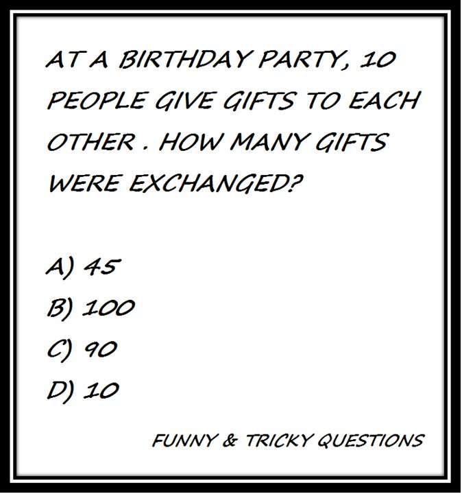 Funny & tricky question for you try to answer this