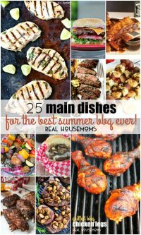 25 Main Dishes for the Best Summer BBQ Ever! | To be, The ...