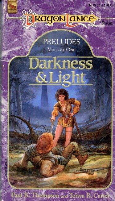 Dragonlance Preludes volume one Darkness and Light