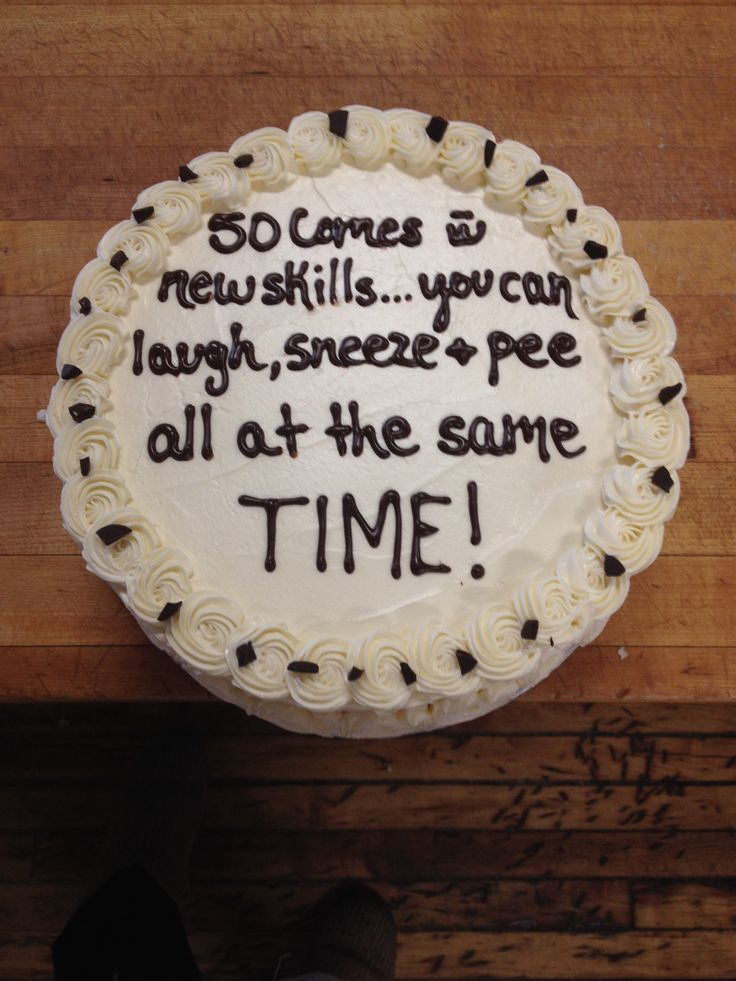Funny Cake Sayings About Turning 50 Recipe Pinterest