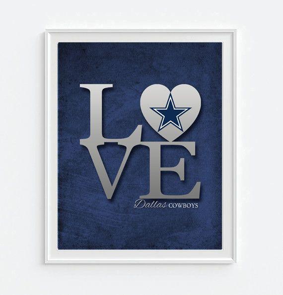 Dallas Cowboys Love ART PRINT Sports Wall Decor man