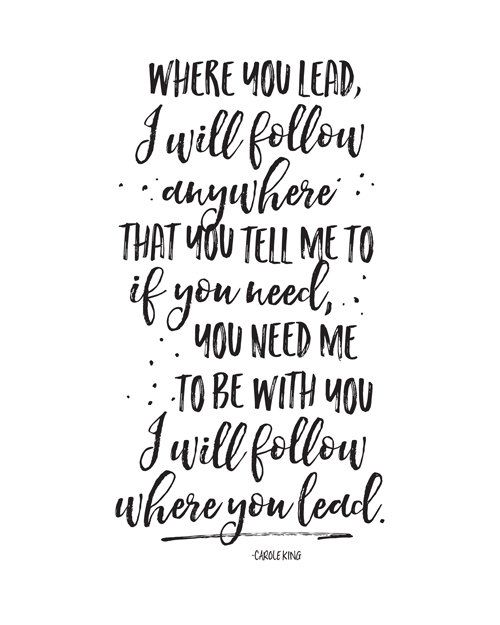 Cute Wallpapers With Bff Quote Printable Art Where You Lead I Will Follow Gilmore Girls