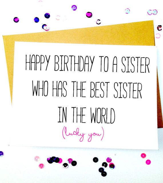 25 Best Sister Birthday Funny Ideas On Pinterest