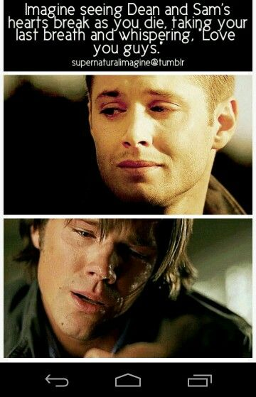 I Hate This Imagine Dean Winchester Pinterest My Life My Last And Brother