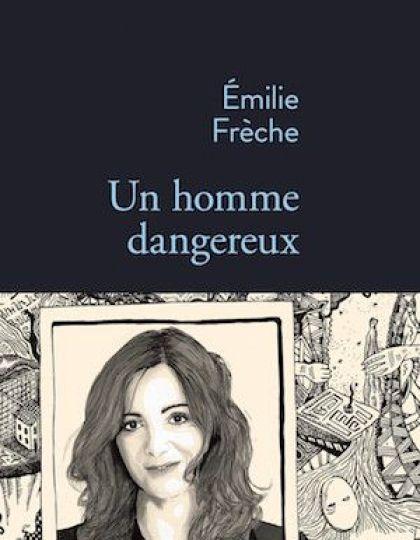 Frèche Emilie - Un homme dangereux