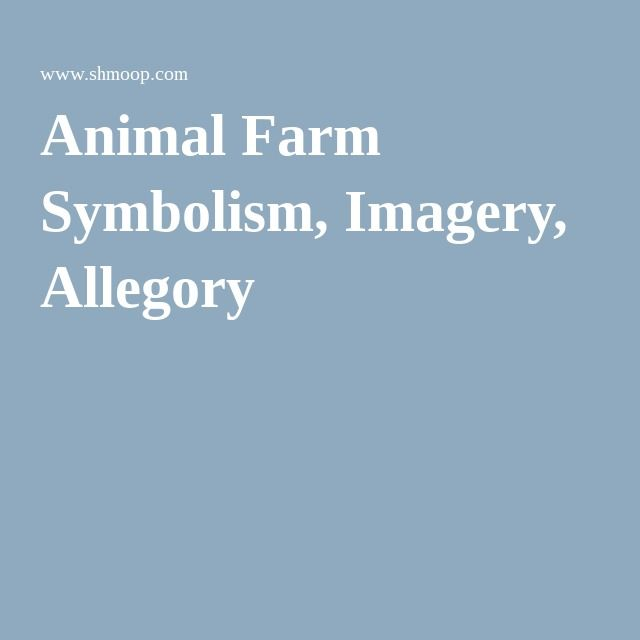 17 Best images about Animal Farm on Pinterest  Summary