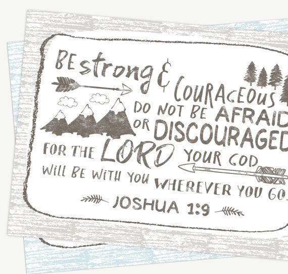 1000+ ideas about Be Strong And Courageous on Pinterest
