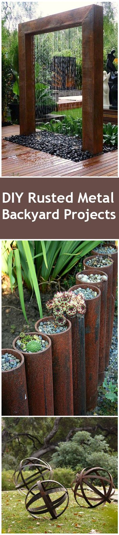 DIY Rusted Metal Backyard Projects