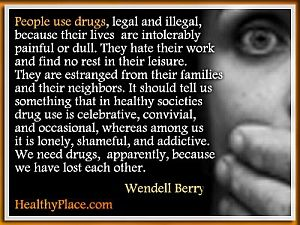 Addiction quote by Wendell Berry People use drugs legal