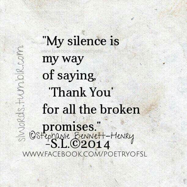 My silence is my way of saying