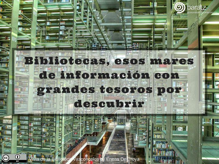 Bibliotecas, esos mares de información con grandes tesoros por descubrir