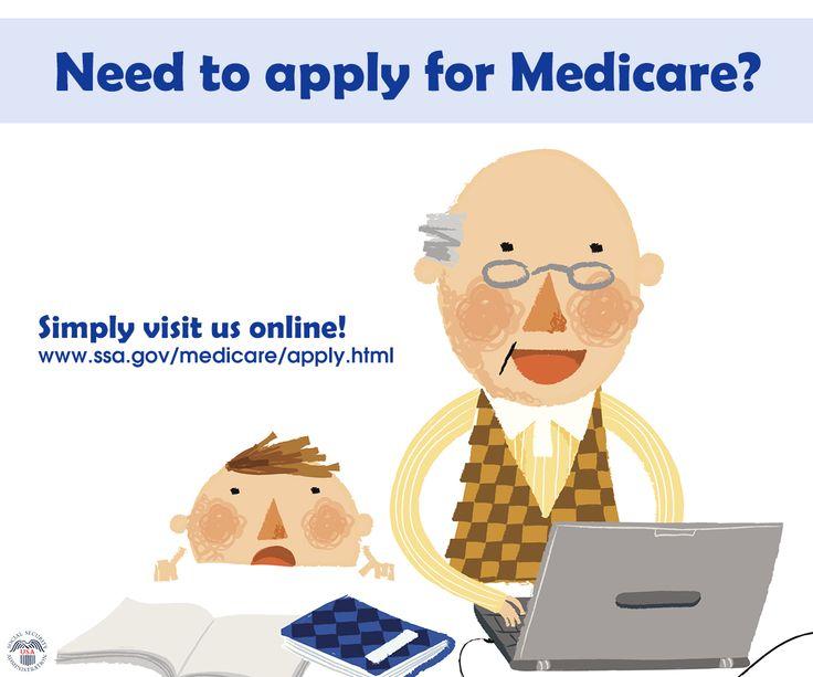Applying for medicare visit socialsecurity online http