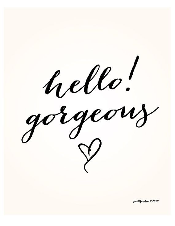 Hello! Gorgeous Print [ white/black calligraphy on pink