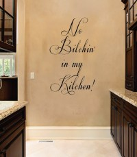 No Btchin in my Kitchen Funny Quote Vinyl Wall Decal ...