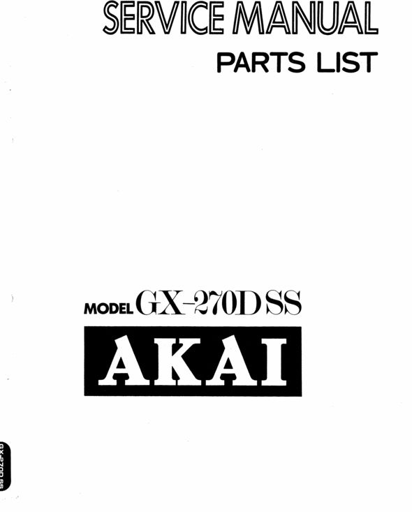 Akai GX-270DSS reel to reel tape recorder Service Manual
