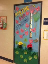 Classroom Door - Spring has Sprung | School Ideas ...